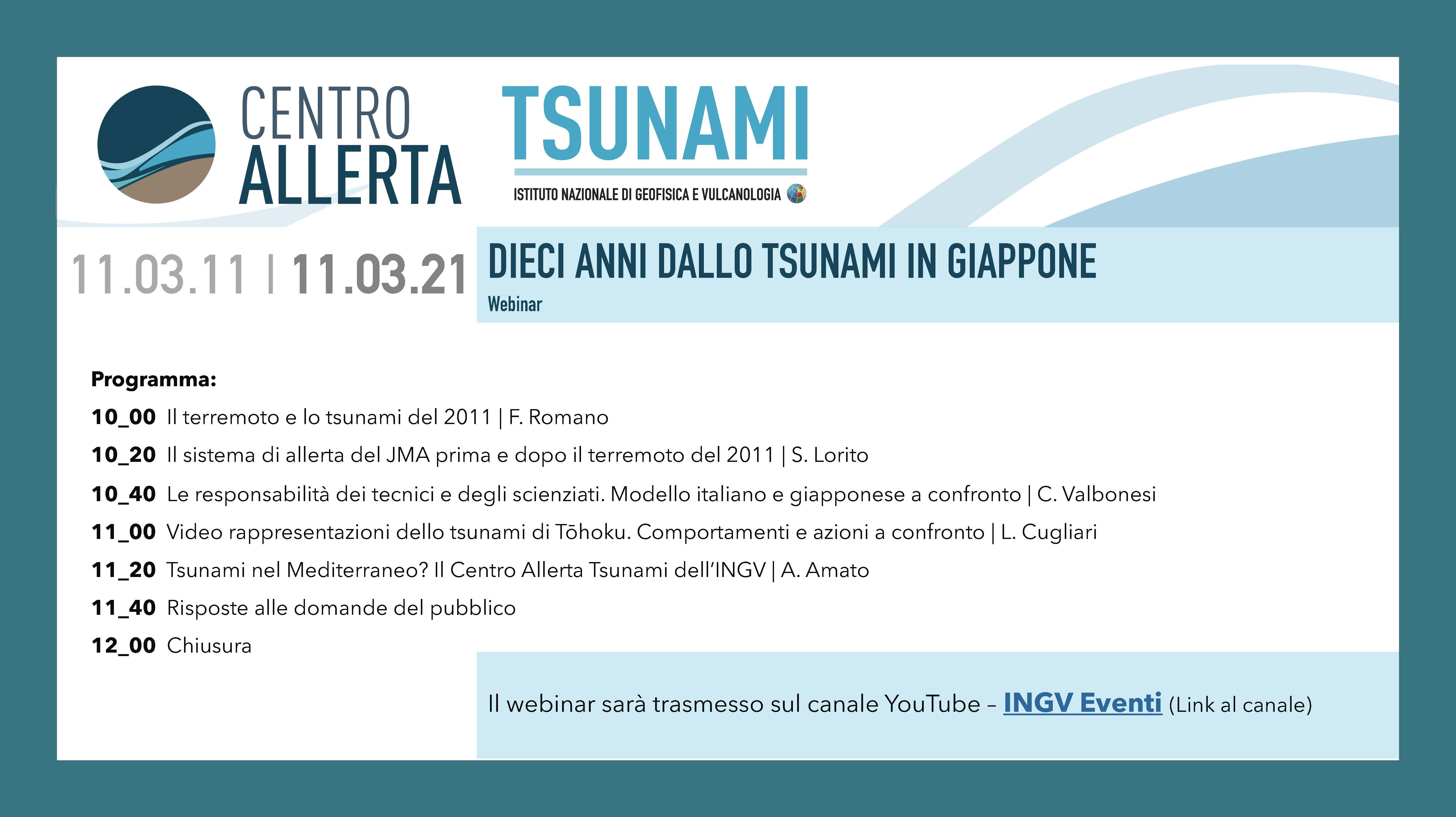 """Programma del webinar """"Dieci anni dallo tsunami in Giappone"""", trasmesso sul canale YouTube – INGV Eventi - 11 marzo 2021 ore 10."""