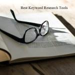 Best Keyword Research Tools किसी भी वेबसाइट के लिए