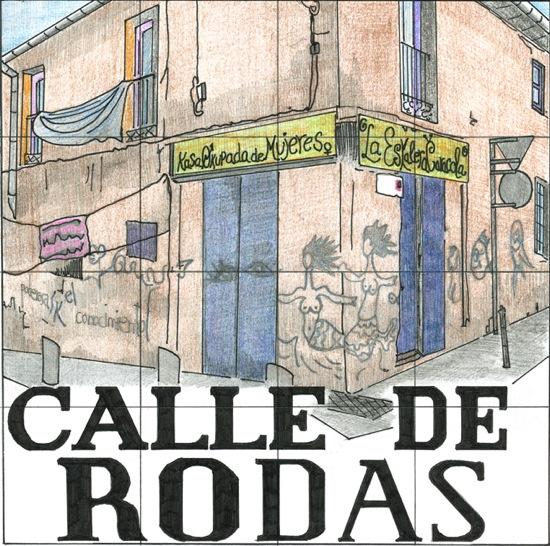 Placa de la calle Rodas, por Diana Larrea