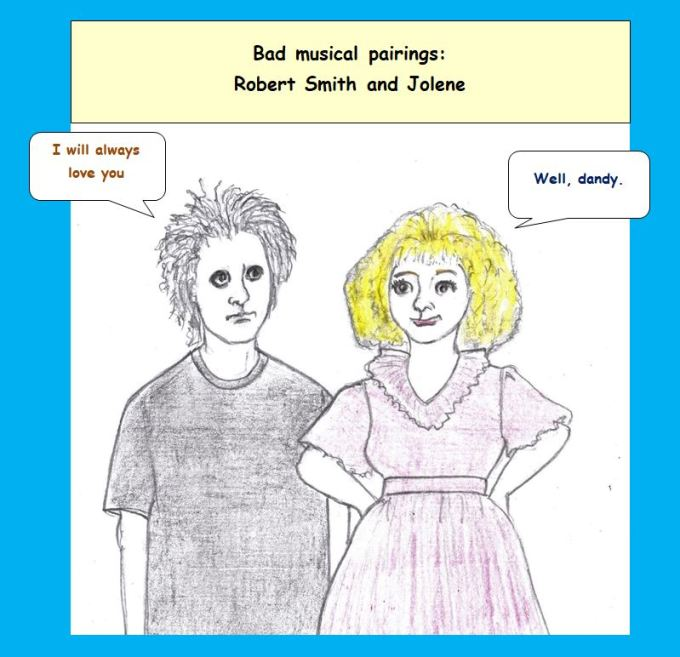 Cartoon of Robert Smith and Jolene