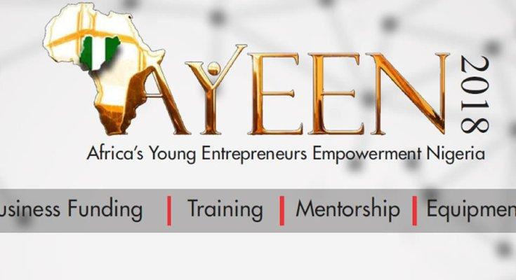 AYEEN 2018 registration - African Young Entrepreneurs Empowerment Nigeria'