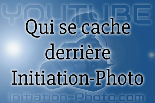 Qui se cache derrière Initiation-photo.com