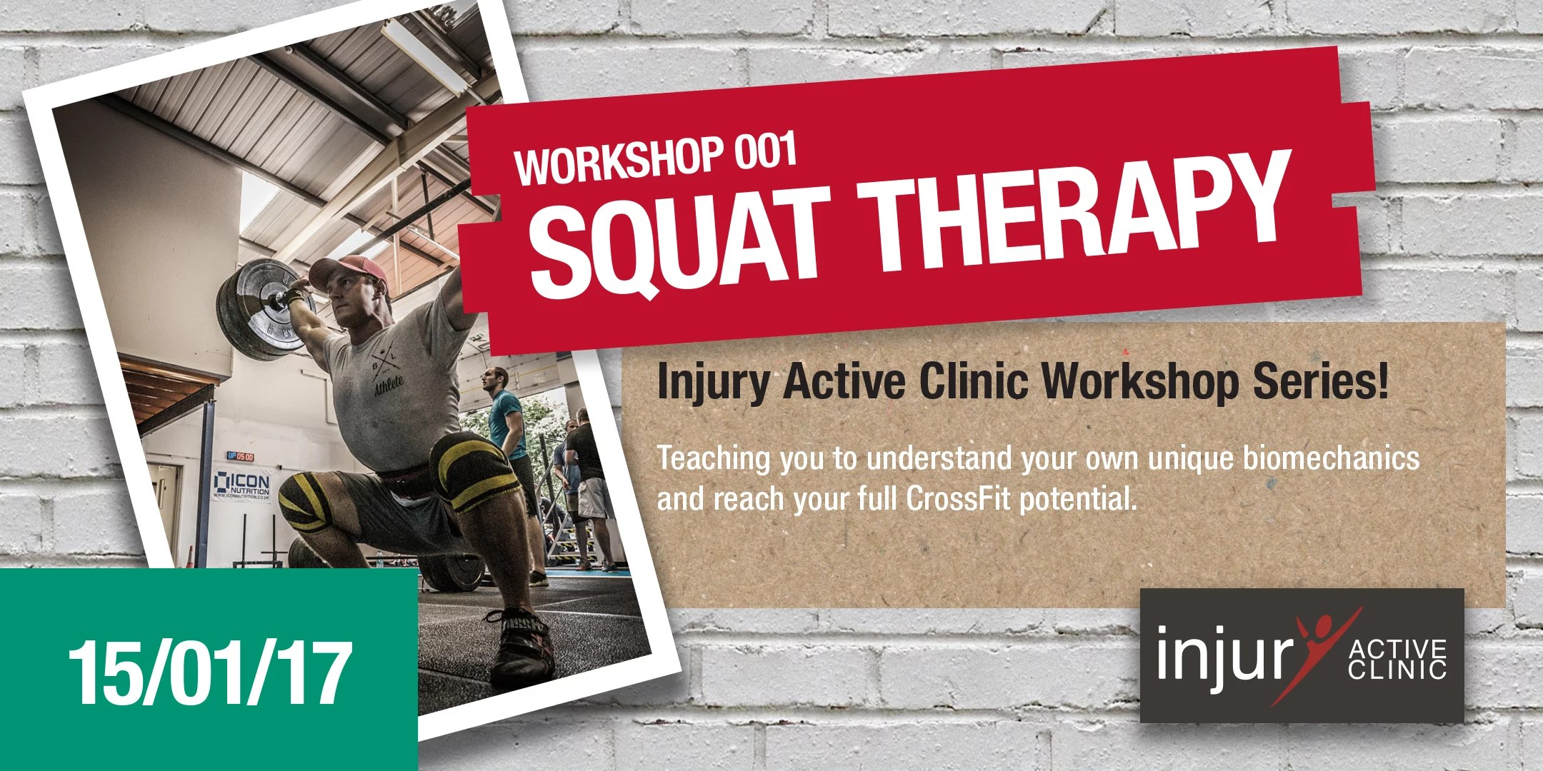 Injury Active Clinic Workshop 001 'Squat Therapy'