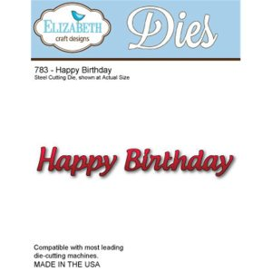 Elizabeth Craft Metal Die – Happy Birthday