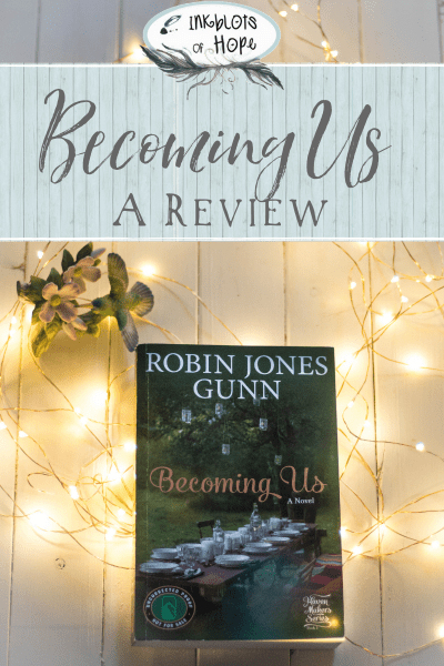 Can a group of friends restore hope in a season of struggle? This is a look at the newest novel by Robin Jones Gunn, Becoming Us. #ChristianBook #RobinJonesGunn #BecomingUs #ChristianFiction #ChristianWomen