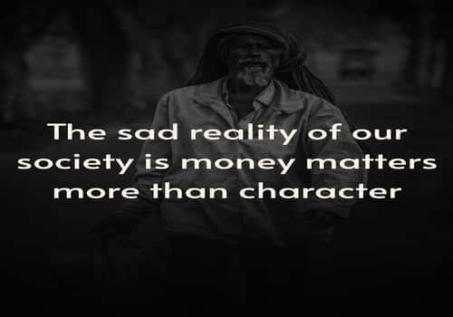 Sad but true quotes about society