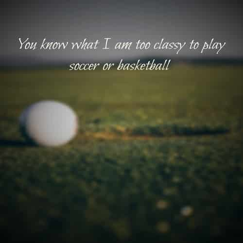 great golfer quote