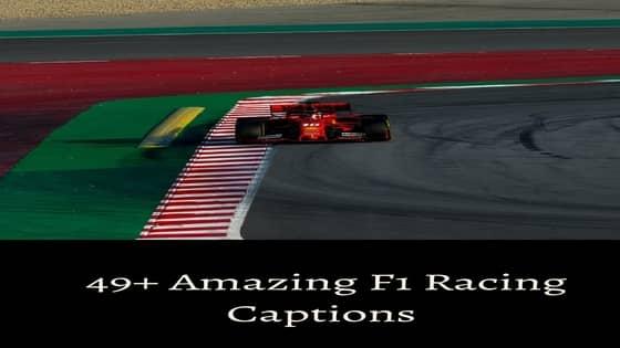 Top-50 F1 Captions | Trending Formula-1 Racing Captons of (2021)