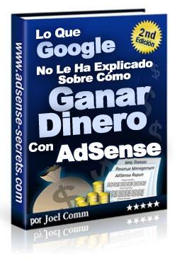 Los secretos de como ganar dinero con Google Adsense