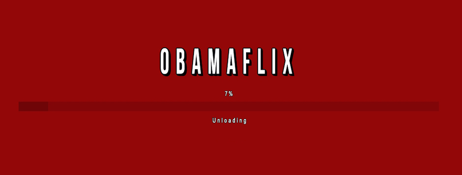 Obamaflix, Brought To You By The Sh...
