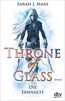 Throne of Glass_1_Die Erwählte_TB
