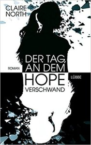 North_Der Tag, an dem Hope verschwand