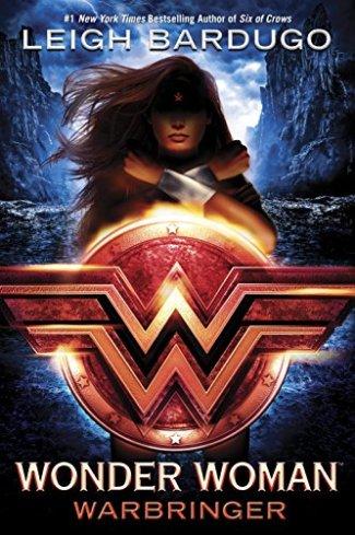 Bardugo_Wonder Woman_Warbringer_DC Series_1