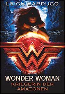 Bardugo_Wonder Woman_Kriegerin der Amazonen