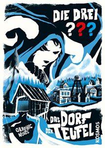 Die drei Fragezeichen_Das Dorf der Teufel