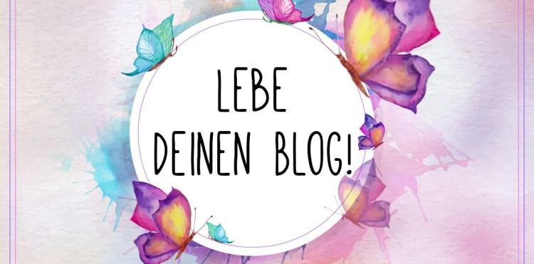 Lebe deinen Blog.jpg