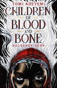 Adeyemi_Children of Blood and Bone_deutsch