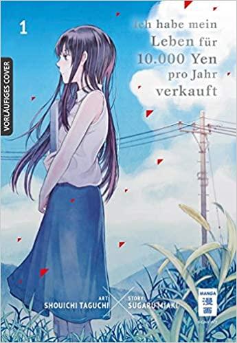 Ich habe mein Leben für 10.000 Yen pro Jahr verkauft 1