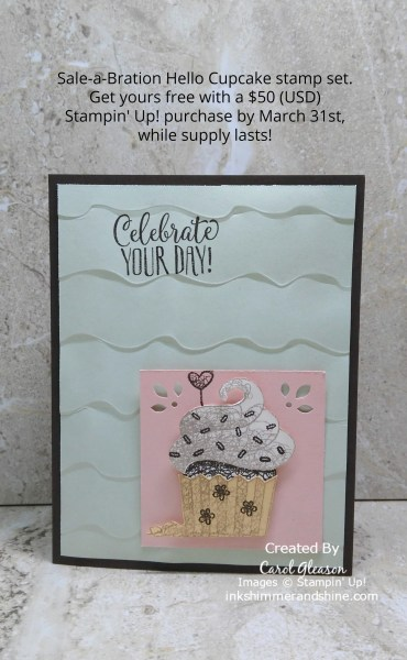 Hello Cupcake card to Celebrate Your Day. Early Espresso background with Soft Sea Foam and Petal Pink layers accented with a pretty cupcake from the Hello Cupcake stamp set.
