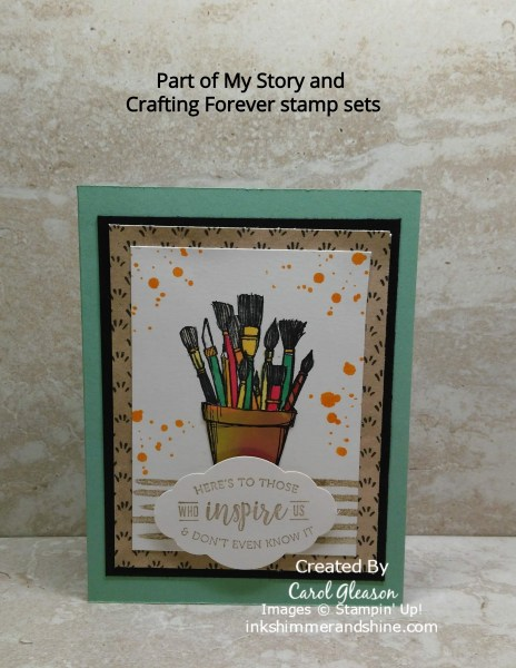 Using the Crafting Forever and Part of My Story stamp sets together for those who inspire us every day.