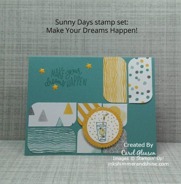 Sunny Days stamp set. Make Your Dreams Happen card.