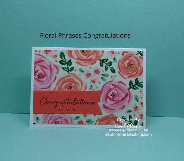 Congratulations with a beautiful pink and coral floral from the Stampin' Up! Garden Impressions paper!