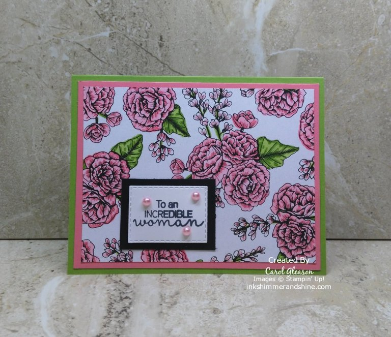 The Colors of True Love for this Birthday Card are Flirty Flamingo and Granny Apple Green. The Hydrangea Haven stamp set includes this sentiment 'To an incredible woman'.
