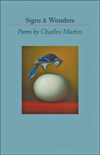 Cover image of Signs & Wonders by poet Charles Martin