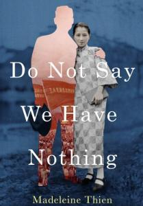 Book cover Madeleine Thien Do Not Say We Have Nothing