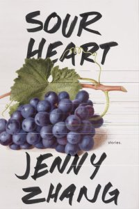 Sour Heart by Jenny Zhang