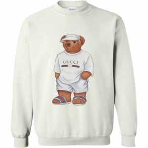 Life's Gucci Bear Sweatshirt