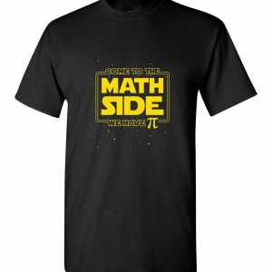 Pi Day Funny  - Come to the Math Side We Have Pi Gift Men's T-Shirt
