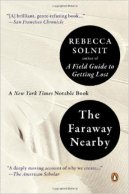 Rebecca Solnit - Faraway Nearby
