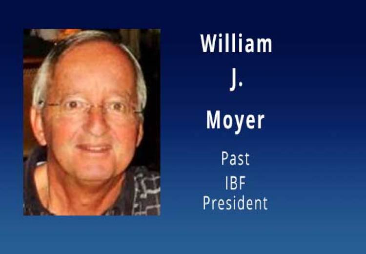 William F. Moyer, Past IBF President