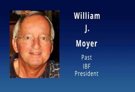 William F. Moyer, Past IBF President