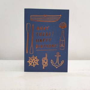 'Ahoy There!' Happy Birthday Greetings Card