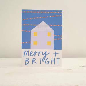 Merry and Bright Christmas Card by Alison Hardcastle