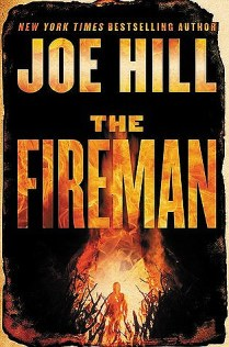 The Fireman by Joe Hill (Borrowed)