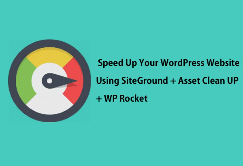 Speed Up Wordpress Site Using Siteground + Asset Cleanup +