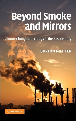 Beyond Smoke and Mirrors by Burton Richter