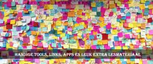 handige tools, links, apps en leuk extra lesmateriaal