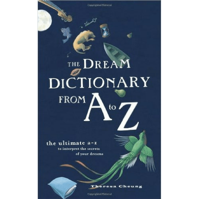The Dream Dictionary A-Z