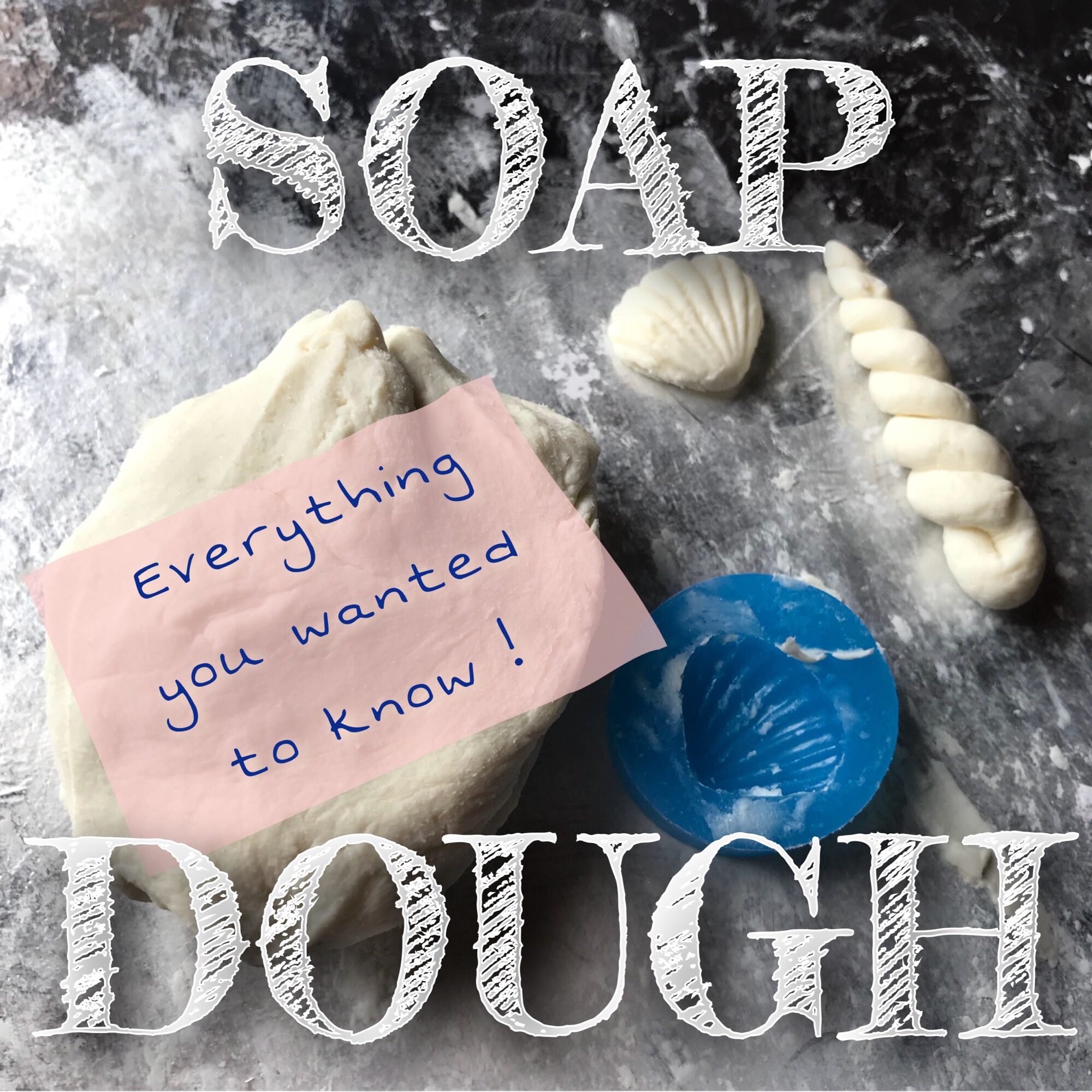 Soap dough