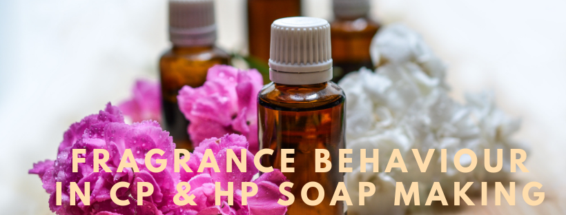 Fragrance behaviour in CP & HP soap making