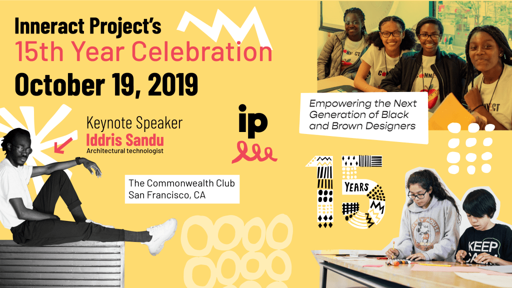 Inneract Project 15th Year Celebration Featuring Iddris Sandu