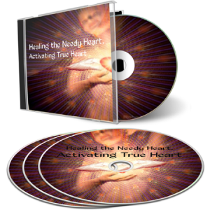 Healing the Needy Heart, Activating True Heart
