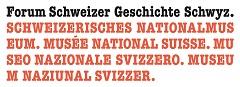 Forum Schweizer Geschichte Schwyz