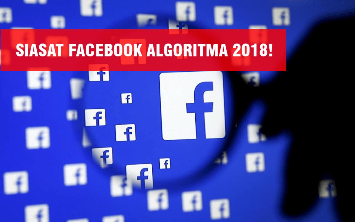 12 Trik Cara Mensiasati Facebook Algoritma di Tahun 2019