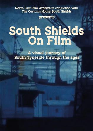 South Shields on Film