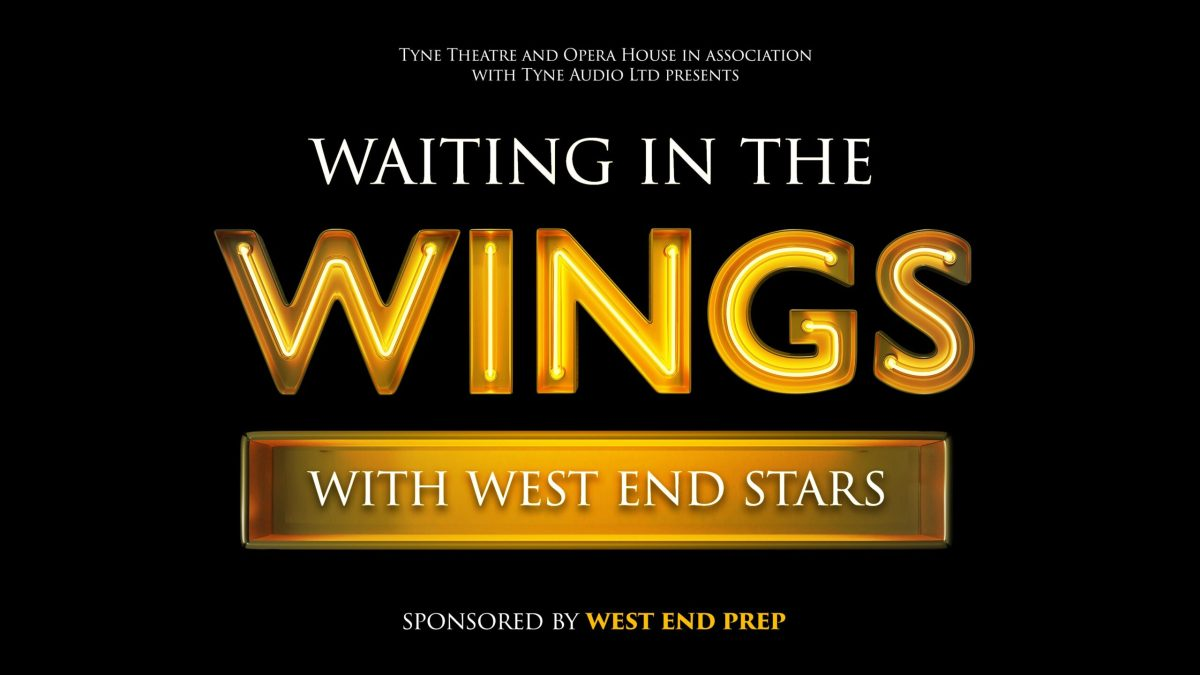 West End Stars come to the Tyne Theatre for live-streamed performance.
